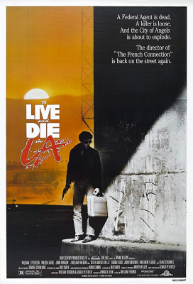 To Live And Die In L.A ปราบตาย (1985)