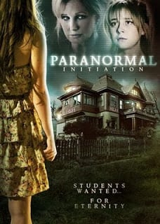 Paranormal Initiation หอผีนรกแตก (2012)
