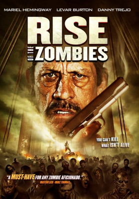Rise Of The Zombies ซอมบี้คุกแตก (2012)
