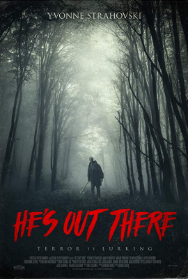 Hes Out There มันอยู่ข้างนอก (2018)