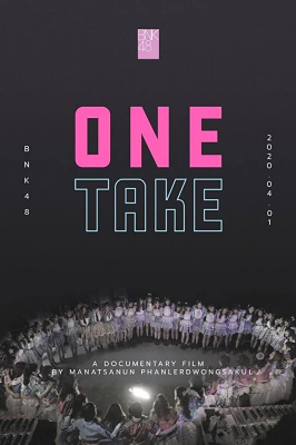 BNK48 Documentary : One Take วันเทก (2020)