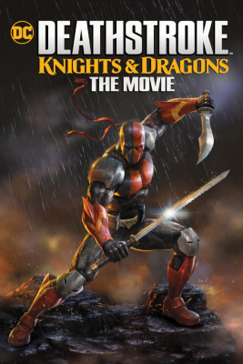 Deathstroke Knights & Dragons: The Movie (2020) ซับไทย