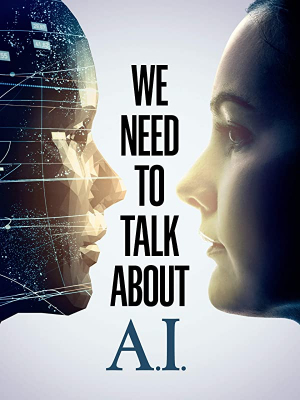 We Need to Talk About A.I (2020) ซับไทย