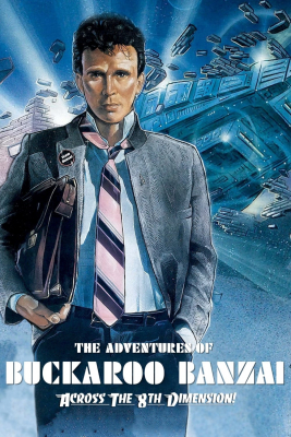The Adventures of Buckaroo Banzai Across the 8th Dimension (1984) ซับไทย