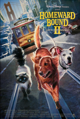 Homeward Bound 2: Lost in San Francisco (1996)