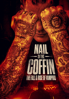 Nail in the Coffin: The Fall and Rise of Vampiro (2019) ซับไทย